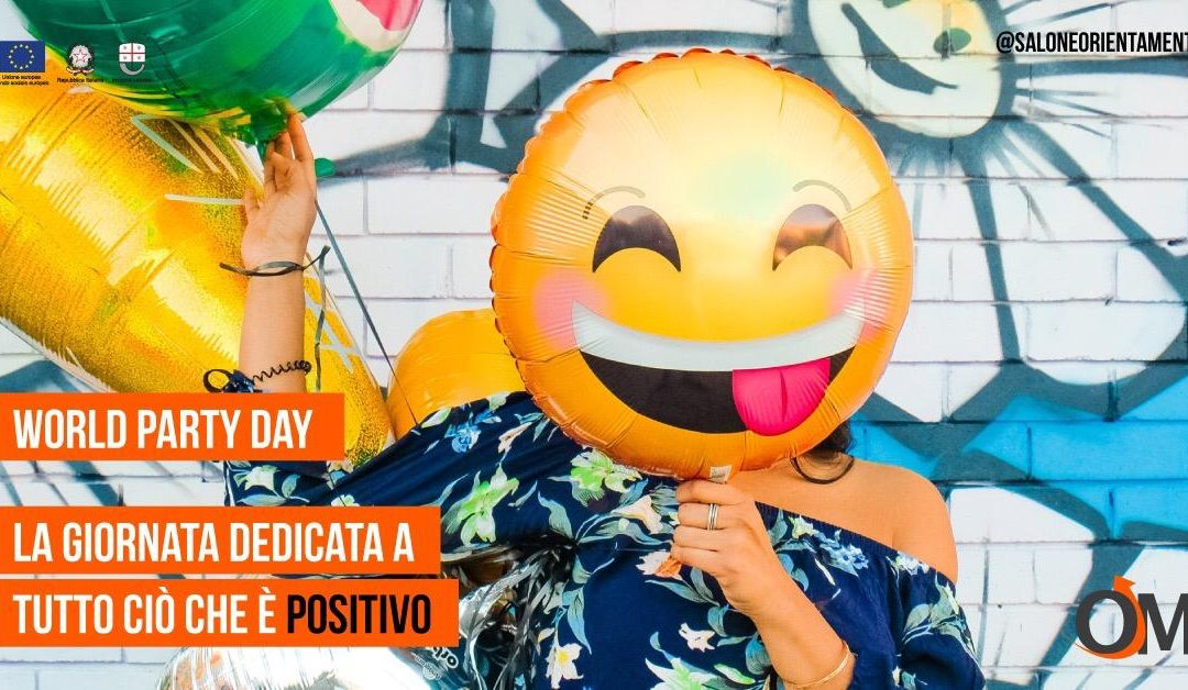World Party Day: pensa a tutto ciò che è positivo